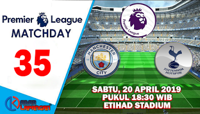 Prediksi Bola Manchester City vs Tottenham Hotspur 20 April 2019