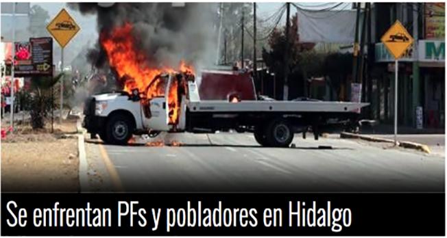 """PROTESTAN POR """"GASOLINAZO"""",SE ENFRENTAN a FEDERALES y RETIENEN a 2 de ellos en HIDALGO"""