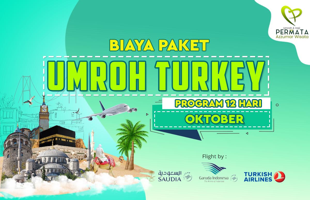 Promo Paket Umroh plus turki Biaya Murah Jadwal Bulan Oktober
