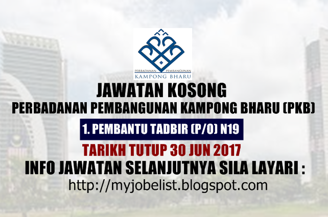 Jawatan Kosong di Perbadanan Pembangunan Kampong Bharu (PKB) 2017