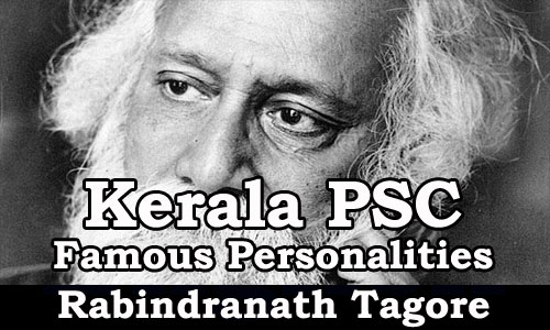 Famous Personalities - Rabindranath Tagore