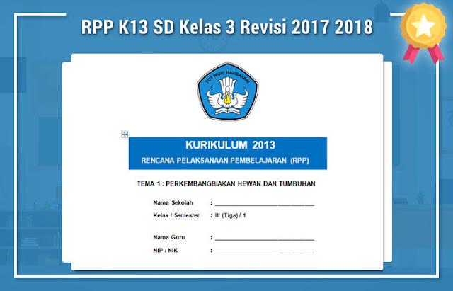 RPP K13 SD Kelas 3 Revisi 2017 2018