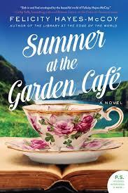 https://www.goodreads.com/book/show/35216442-summer-at-the-garden-caf