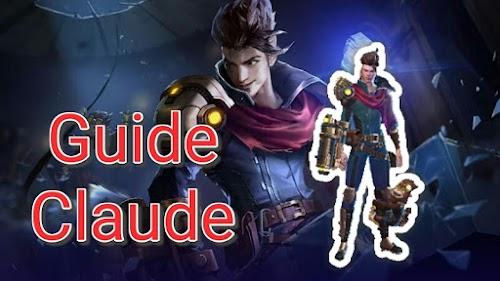 Tips, Build Dan Guide Bermain Claude Mobile Legends