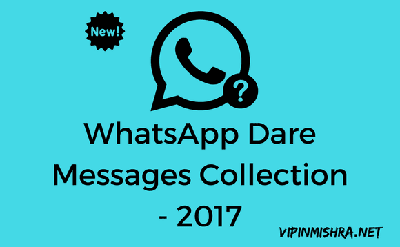 Whatsapp Dare Messages - 2017