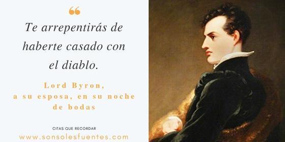 Los hombres crápulas como Lord Byron no cambian por amor