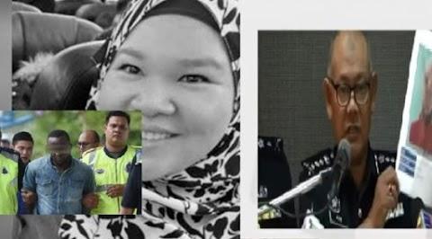 Polis Dedah Suspek utama warga Nigeria mempunyai akses rumah sewa Siti Kharina