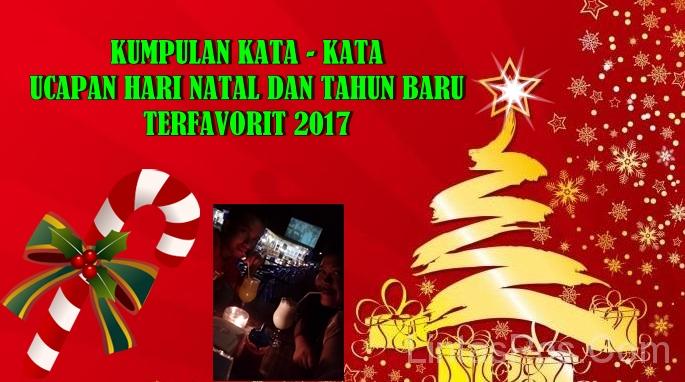 Kumpulan Kata Kata Ucapan Hari Natal Dan Tahun Baru