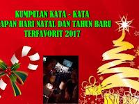 Kumpulan Kata - kata Ucapan Hari Natal Dan Tahun Baru Terfavorit 2019