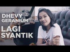 Dhevy Geranium - Lagi Syantik (Versi Reggae)