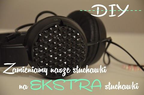 DIY: Mieć SUPER słuchawki!...