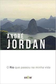"""Livro """"O Rio que passou na minha vida"""", de André Jordan"""