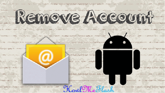 Delete or Remove Email Accounts on Android