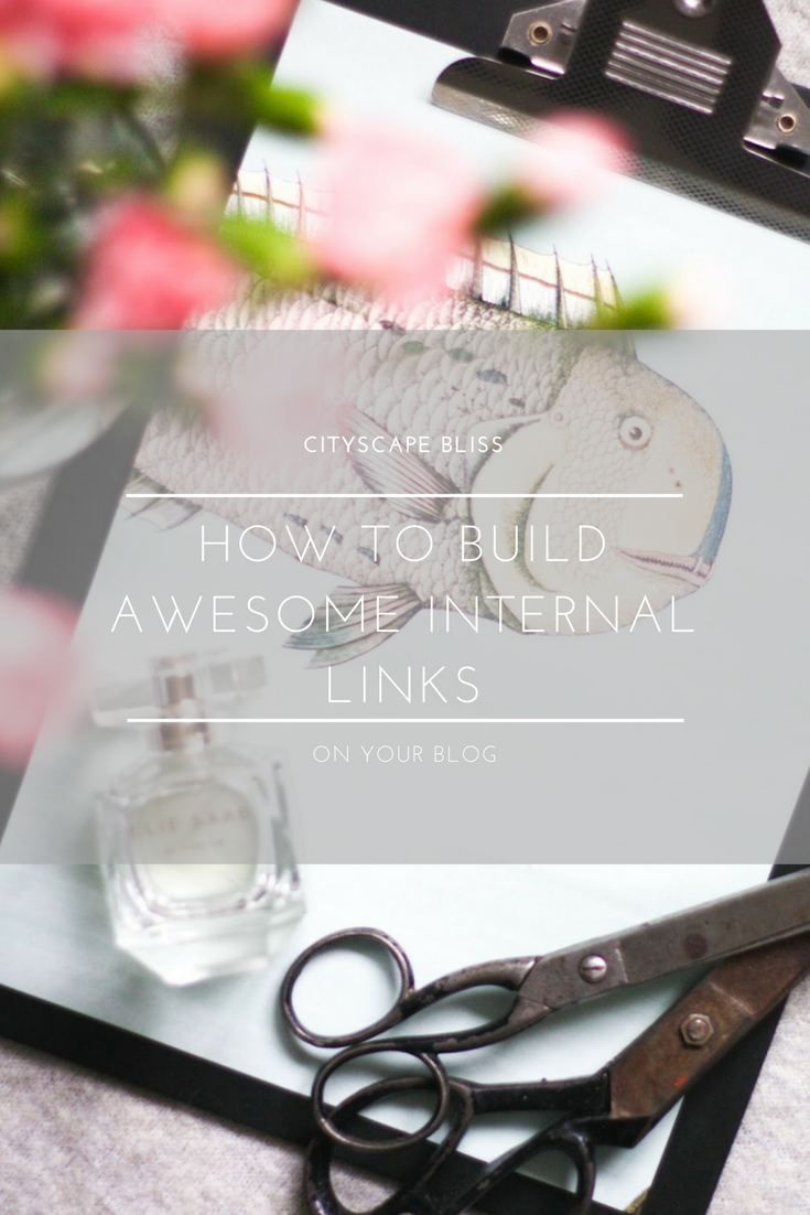 How to build awesome internal links on your blog