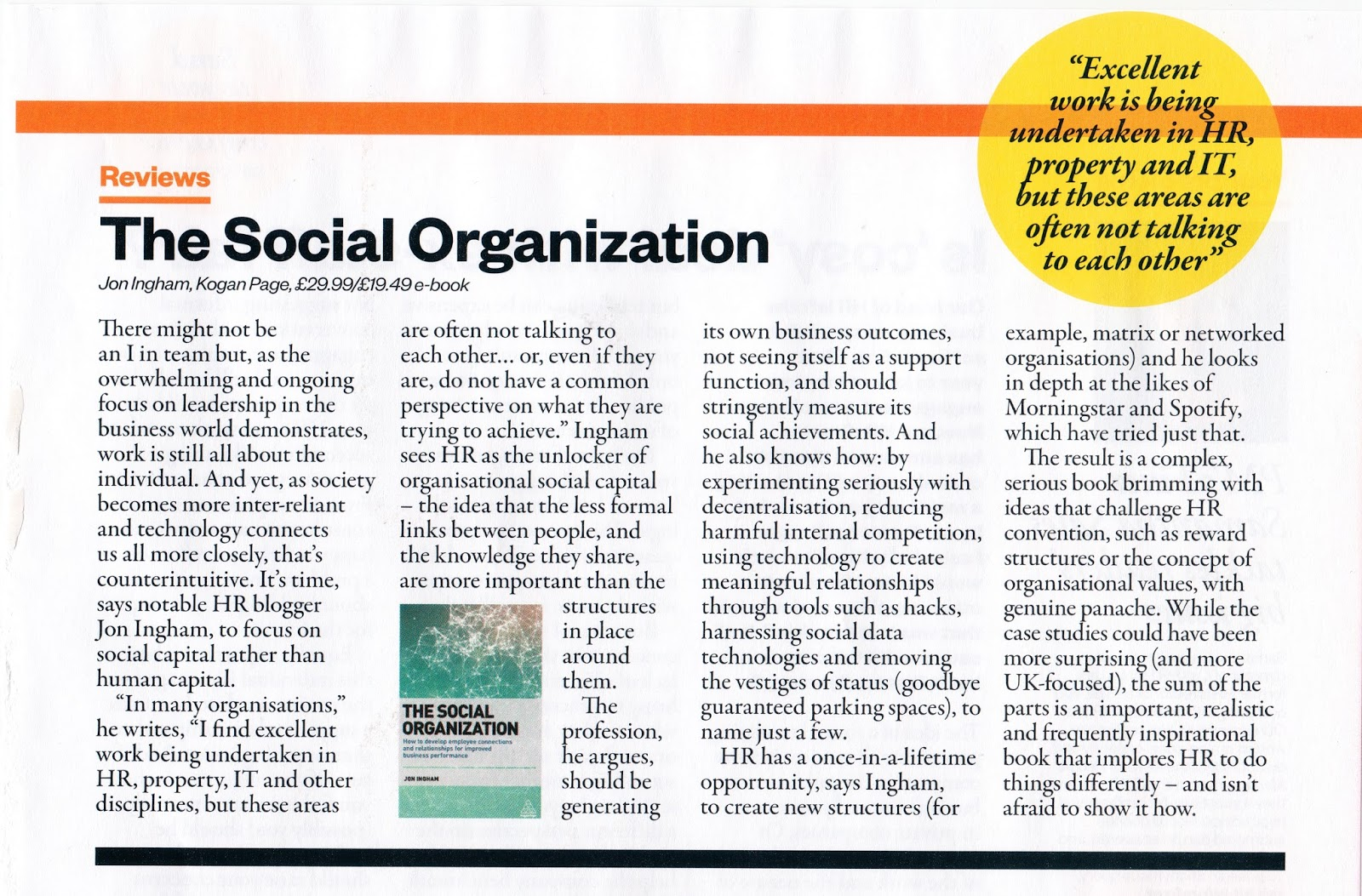 managing people in an organisation But we can say with certainty that culture is a function of people and that, if  nothing else, makes the management of organizational culture a central issue for  hr.