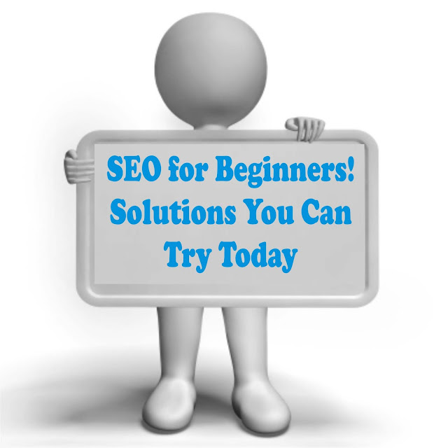 SEO for Beginners! Solutions