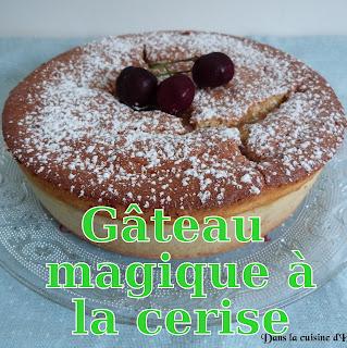 http://danslacuisinedhilary.blogspot.fr/2015/06/gateau-magique-aux-cerises.html