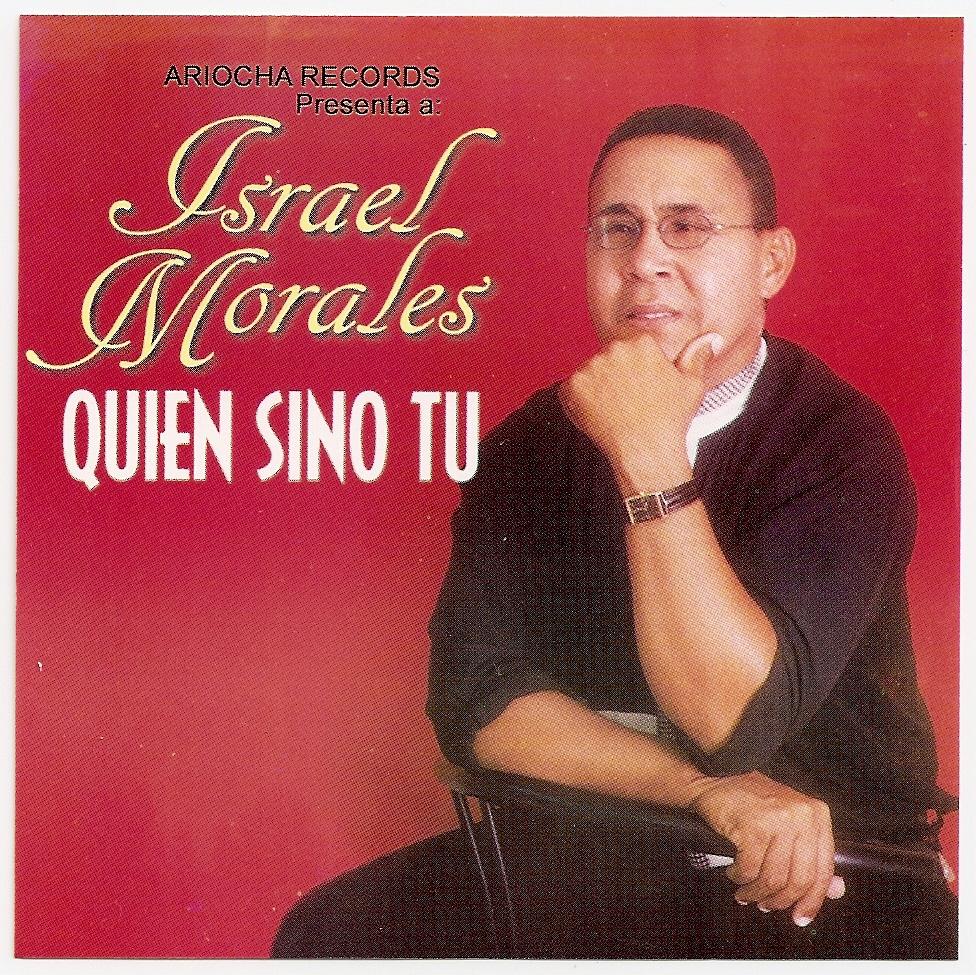 Israel Morales-Quien Sino Tú-