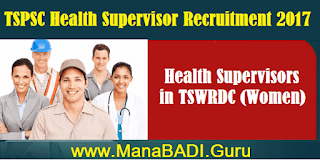 Health Supervisor posts, Health Supervisors in TSWRDC, TS Jobs, TS Notifications, TS Recruitment, TSPSC, TSWRDC