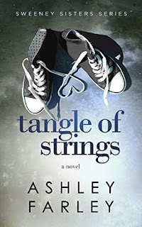 Tangle of Strings (Sweeney Sisters Series) (Volume 4) - a Women's Fiction by Ashley Farley