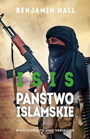 http://platon24.pl/ksiazki/isis-panstwo-islamskie-brutalne-poczatki-armii-terrorystow-95636/
