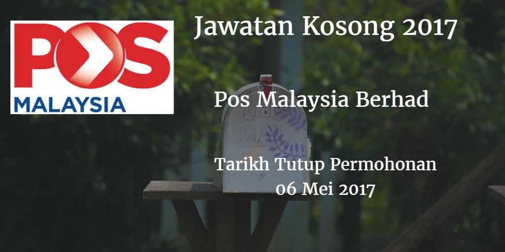 Jawatan Kosong Pos Malaysia Berhad 06 Mei 2017