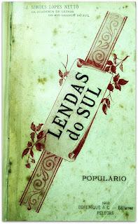 Lendas do Sul, Simões Lopes Neto (Edição de 1913) - Biblioteca Pública do Estado do RS