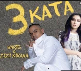 Lirik Lagu Zizi Kirana Ft Waris - 3 Kata