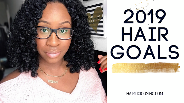 Happy 2019 - New Year, New Goals!! | HairliciousInc.com