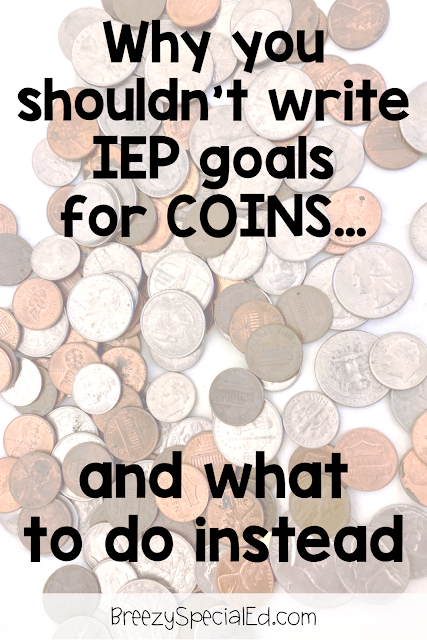How to write simple IEP goals for money instruction in special education