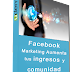 (Udemy) Facebook Marketing Aumenta tus ingresos y comunidad