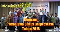 Kuota Program Beasiswa Santri Berprestasi Tahun 2018 di Tambah