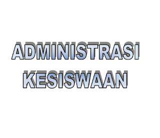 gambar tulisan administrasi kesiswaan
