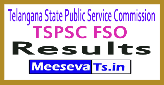 Telangana State Public Service Commission TSPSC FSO Results 2017