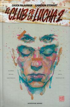 El club de la lucha 2 de Palahniuk y Stewart, edita Reservoir Books