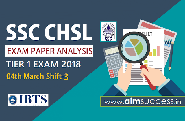 SSC CHSL Tier-I Exam Analysis 4th March 2018: Shift - 3