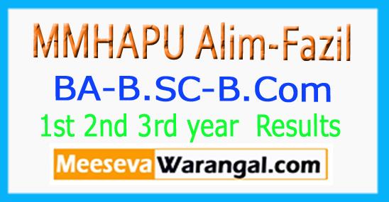 MMHAPU BA-B.SC-B.Com-Alim Fazil 1st 2nd 3rd Year Results 2017