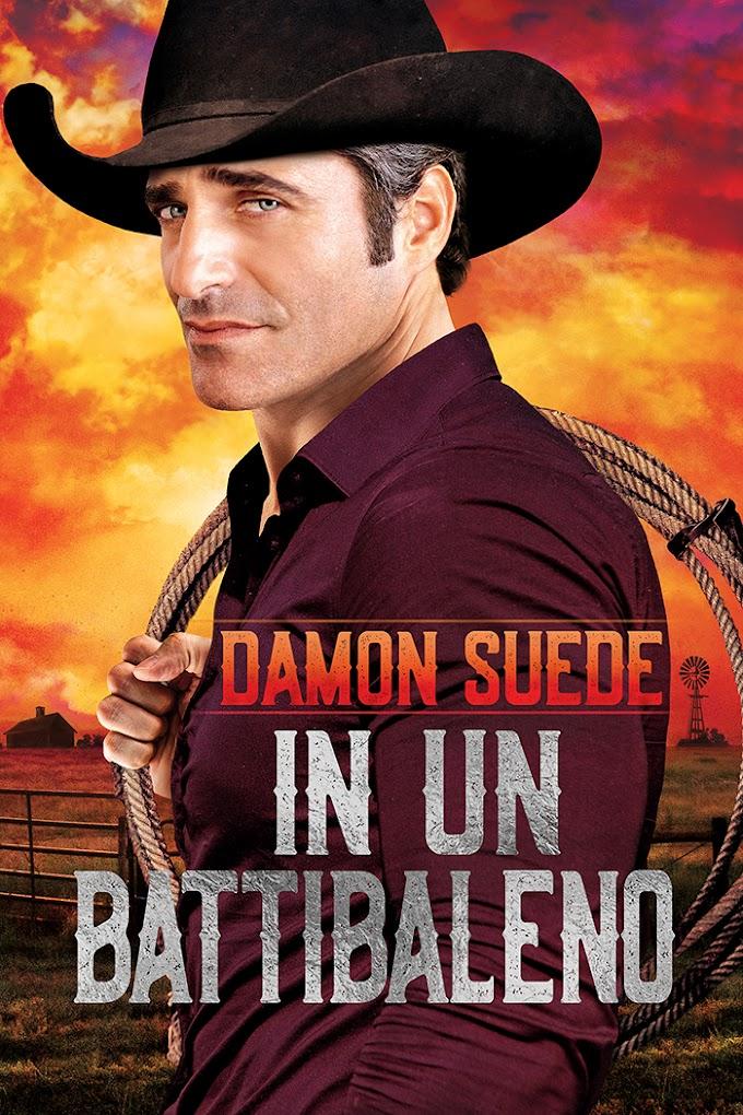 """Libri in uscita: """"In un battibaleno"""" di Damon Suede"""