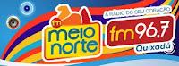 Rádio FM Meio Norte 96,7 de Quixadá - CE