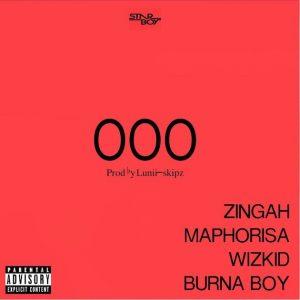 Wiz kid ft Burna Boy, Zingah, Maphorisa – OOO (Prod By Lunii Skipz)