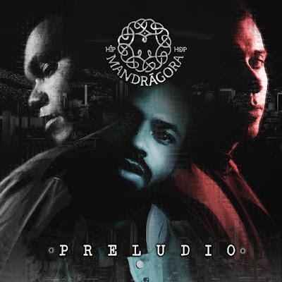Mandragora Hip Hop - Preludio