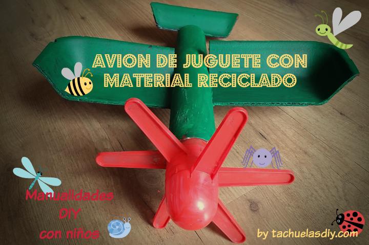 Tachuelas Diy Co Manualidades Diy Con Ninos Avion De Juguete Con