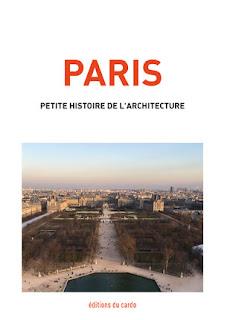 Paris, petite histoire de l'architecture de félicien Carli