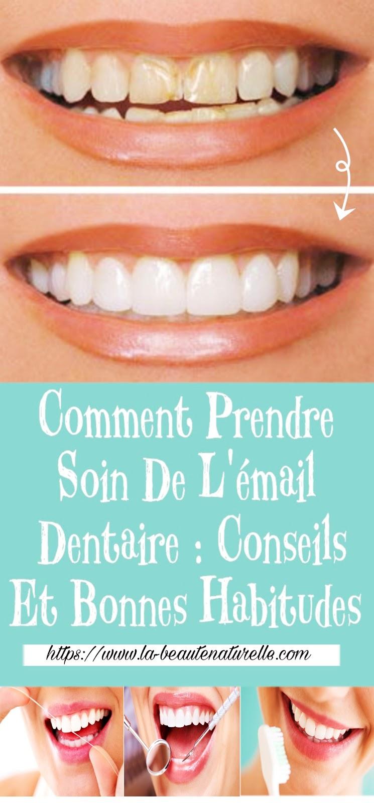 Comment Prendre Soin De L'émail Dentaire : Conseils Et Bonnes Habitudes