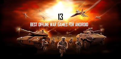 13 Best Offline War Games For Android Free Without Internet_