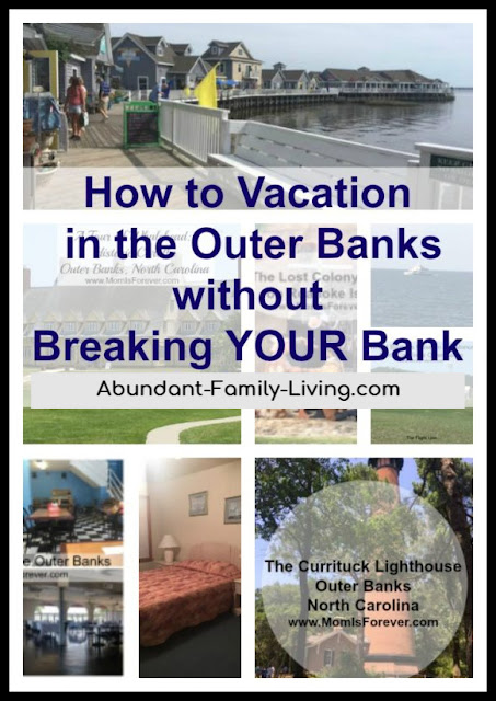 https://www.abundant-family-living.com/2016/07/how-to-vacation-in-outer-banks.html