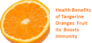 Health Benefits of Tangerine Oranges - Boosts Immunity