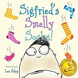 Sigfried's Smelly Socks! - Children's Humor by Len Foley
