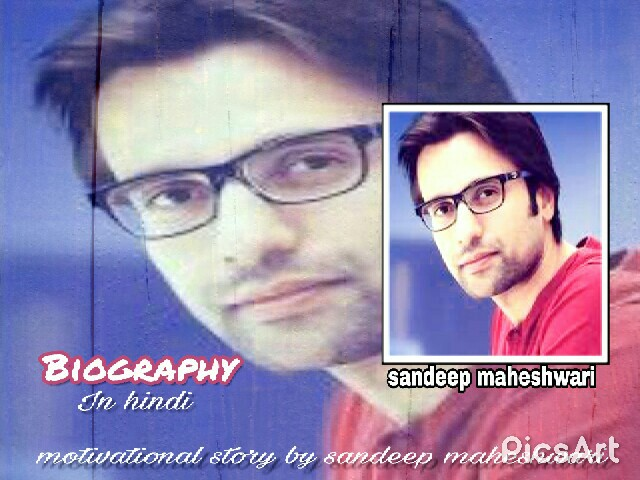 sandeep maheshwari biography,sandeep maheshwari quotes in hindi