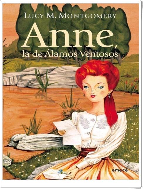 """""""Ana, la de Álamos Ventosos"""" de Lucy M. Montgomery"""